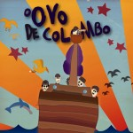 O Ovo de Colombo, de Marília Gama Monteiro – Infantil