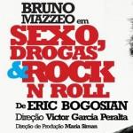Sexo, Drogas e Rock'n'Roll, de Eric Bogosian